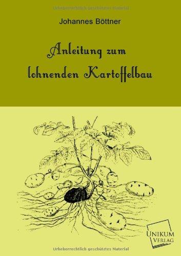 Anleitung zum lohnenden Kartoffelbau