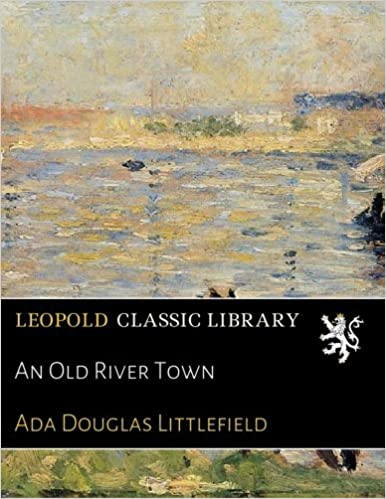 Book An Old River Town