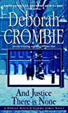 And Justice There Is None, Deborah Crombie, 0553579304