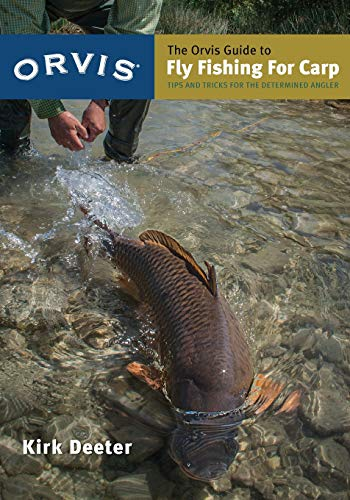 The Orvis Guide to Fly Fishing for Carp: Tips and Tricks for the Determined Angler (Reynolds Barry Fishing)