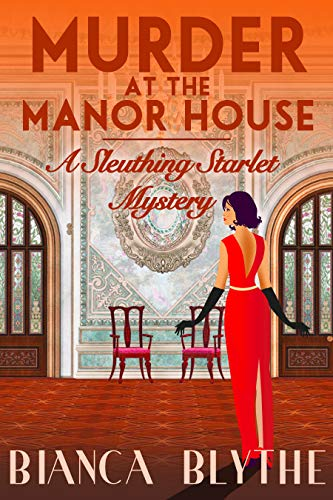 Murder at the Manor House (A Sleuthing Starlet Mystery Book 1)