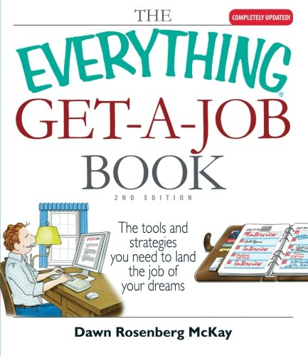 The Everything Get-A-Job Book: The Tools and Strategies You Need to Land the Job of Your Dreams (Job Interview Tools compare prices)