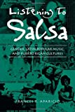 Listening to Salsa : Gender, Latin Popular Music, and Puerto Rican Cultures, Aparicio, Frances R., 0819553069