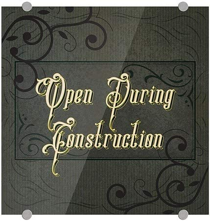 16x16 Open During Construction CGSignLab Victorian Frame Premium Acrylic Sign