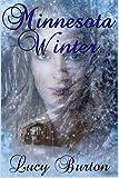 Minnesota Winter, Lucy Burton, 1479249556