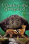 L'ombre du Guépard (Les Trois Âges - Volume 2) par Taurel