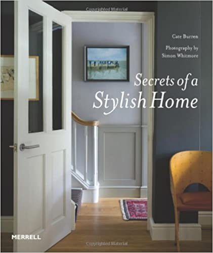 Free download books using isbn Secrets of a Stylish Home by Cate Burren PDB