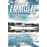 The Seasons of the EmmaLee: One grand ship. Two love affairs, decades apart. An idyllic summer resort town torn apart by betrayal, murder and shattered dreams. (The Charlevoix Summer Series Book 1)