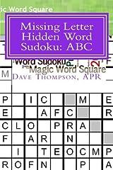 Missing Letter Hidden Word Sudoku: ABC (Volume 1) Paperback