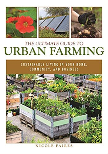 The Ultimate Guide To Urban Farming Sustainable Living In Your Home