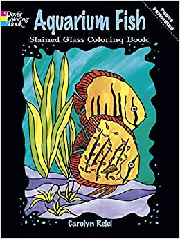 Aquarium Fish Stained Glass Coloring Book (Dover Nature Stained Glass  Coloring Book)  Carolyn Relei  9780486284798  Amazon.com  Books 67eba7fe7
