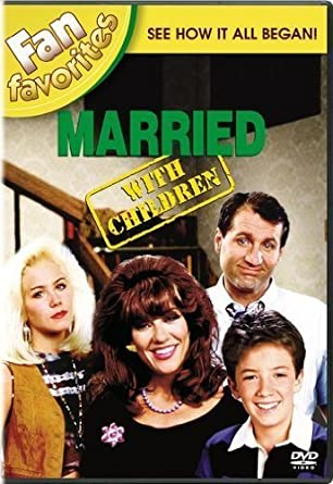 Amazon Com Married With Children Fan Favorites By Sony Pictures Home Entertainment Movies Tv