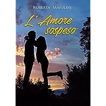 L'Amore sospeso (Italian Edition)