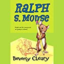 Ralph S. Mouse Audiobook by Beverly Cleary Narrated by B. D. Wong