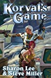 Korval's Game, Sharon Lee and Steve Miller, 1439134391