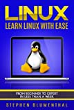 LINUX  Download This Great Book Today For A Limited Time For Only $0.99! Available To Read On Your Computer, MAC, Smartphone, Kindle Reader, iPad, or Tablet!   Do you want to use the LINUX operating system but are too overwhelmed?  Do you have no ide...