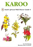 Karoo (South African Wild Flower Guide)