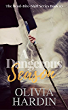 A Dangerous Season (The For Love of Fae Trilogy Book 3)