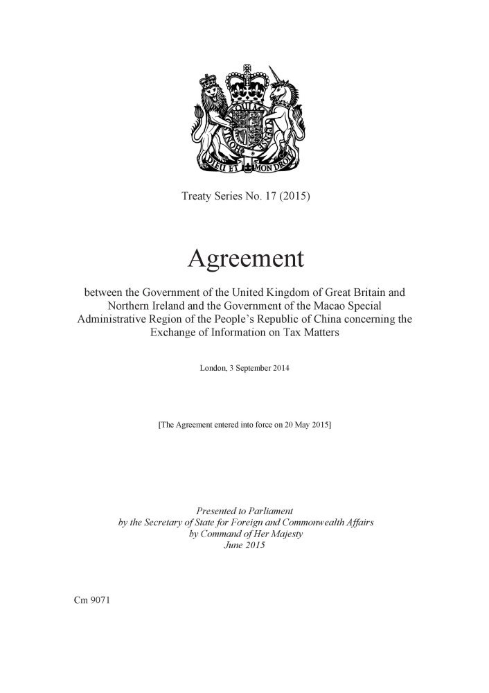 Agreement between the government of the United Kingdom of Great Britain and Northern Ireland and the government of the Macao Special Administrative ... London, 3 September 2014 (Treaty series) PDF