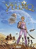 Schiffbrüchigen von Ythaq, Die: Band 14. Das Juwel des Genies