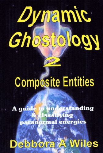 Dynamic Ghostology 2: Composite Entities