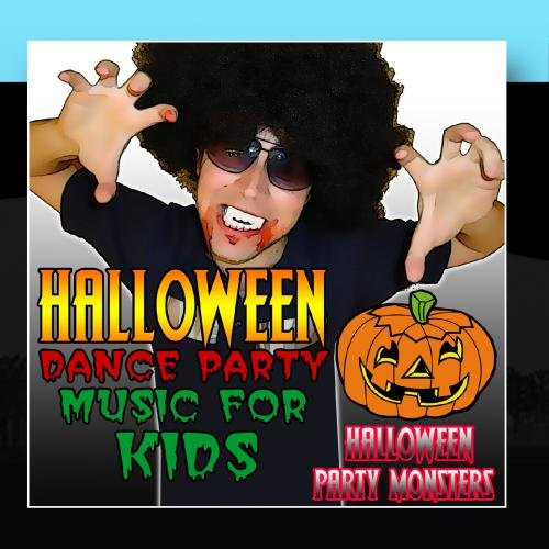Songs For Halloween Dance Party (Halloween Dance Party Music for)