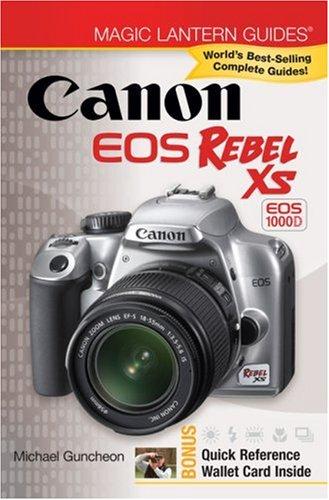 Read Online Magic Lantern Guides: Canon EOS Rebel XS EOS 1000D pdf epub
