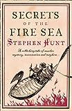 Secrets Of The Fire Sea