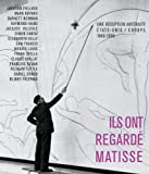 Ils Ont Regardé Matisse, Eric de Chassey and Emilie Ovaere, 2353400604
