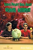 Science Project Ideas about Space Science, Robert Gardner, 0766017079