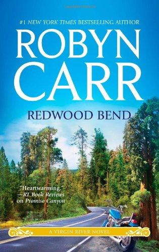 Redwood Bend - Book #16 of the Virgin River