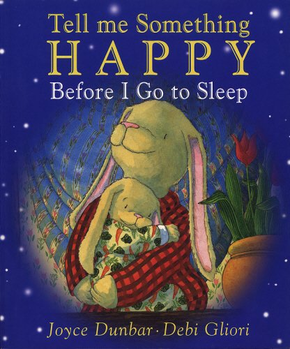Read Online Tell Me Something Happy Before I Go to Sleep ebook