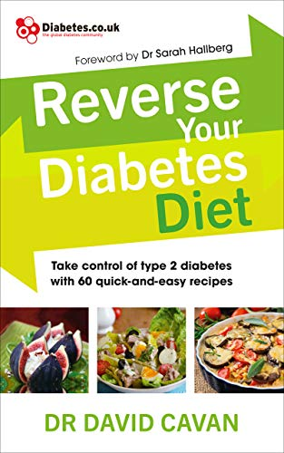 Amazon Com Reverse Your Diabetes Diet The New Eating Plan To Take