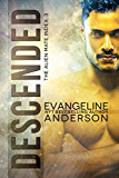 Descended: Alien Mate Index Book 3: (Alien Warrior BBW Paranormal Science fiction Romance) (The Alien Mate Index)
