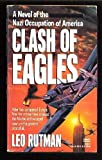 Clash of Eagles by Leo Rutman (July 29,1990)