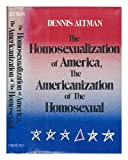 img - for The Homosexualization of America book / textbook / text book