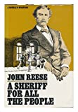 A Sheriff for All the People, John Henry Reese, 0385110111