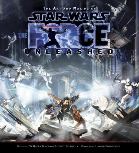 The Art and Making of Star Wars: The Force Unleashed (Star Wars The Force Unleashed Concept Art)