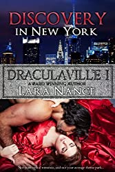 DraculaVille I - Discovery in New York (The DraculaVille Series Book 1)