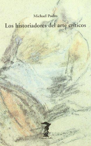 Descargar Libro Los Historiadores Del Arte Criticos Michael Podro