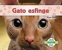 Gato Esfinge (Sphynx Cats) (Spanish Version)