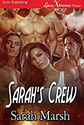 Sarah's Crew [Coalition Mates 1] (Siren Publishing LoveXtreme Forever)