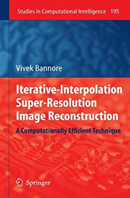 Buy Iterative-Interpolation Super-Resolution Image Reconstruction: A