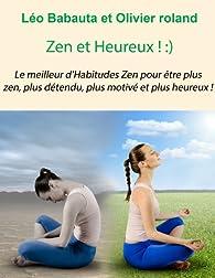 Zen et Heureux par Leo Babauta