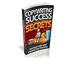 Copywriting Success Secrets: Increase sales and expand your business