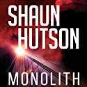 Monolith Audiobook by Shaun Hutson Narrated by Ben Onwukwe