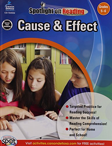 Cause & Effect, Grades 5 - 6 (Spotlight on Reading)