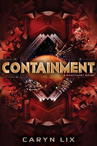 Containment (A Sanctuary Novel)