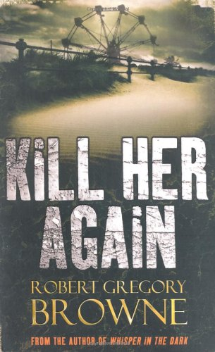 book cover of Kill Her Again
