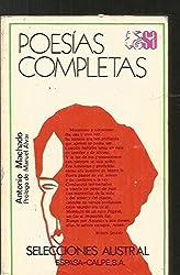 Poesias Completas (Selecciones austral) (Spanish Edition)